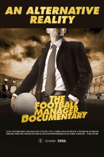 An Alternative Reality: The Football Manager Documentary Sehen Kostenlos