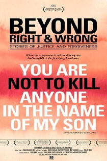Beyond Right & Wrong: Stories of Justice and Forgiveness Sehen Kostenlos