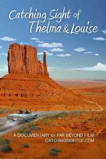 Catching Sight of Thelma & Louise Sehen Kostenlos