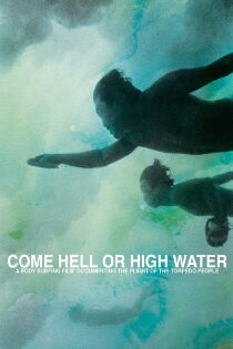 Come Hell or High Water (2011) Sehen Kostenlos