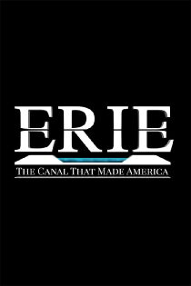 Erie: The Canal That Made America Sehen Kostenlos