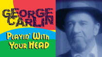 George Carlin: Playin' with Your Head Sehen Kostenlos