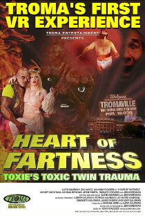Heart of Fartness: Troma's First VR Experience Starring the Toxic Avenger Sehen Kostenlos