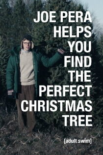 Joe Pera Helps You Find the Perfect Christmas Tree Sehen Kostenlos