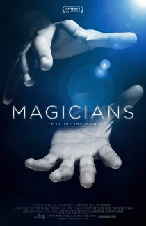 Magicians: Life in the Impossible Sehen Kostenlos