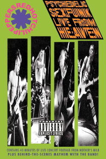 Red Hot Chili Peppers: Psychedelic Sexfunk Live from Heaven Sehen Kostenlos