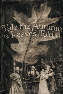Tale the Autumn Leaves Told Sehen Kostenlos