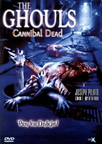 The Ghouls – Cannibal Dead Sehen Kostenlos