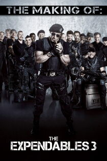 The Making of The Expendables 3 Sehen Kostenlos