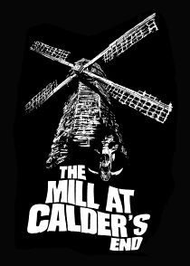 The Mill at Calder's End Sehen Kostenlos