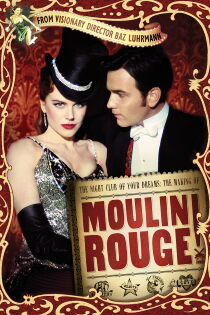 The Night Club of Your Dreams: The Making of 'Moulin Rouge' Sehen Kostenlos